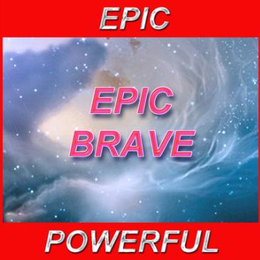 史诗般的勇敢 - Epic Brave - 1